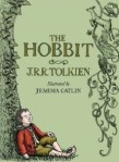 J.R.R. Tolkien, The Hobbit (2013 version, w/art by Jemima Catlin)