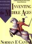 Norman F. Cantor, Inventing the Middle Ages
