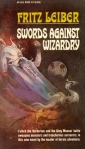 "Fritz Leiber, ""Swords against Wizardry"" (art by Jeffery Catherine Jones, d. 2011"
