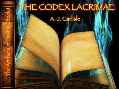 "Kickstarter Title Image, A.J. Carlisle ""The Codex Lacrimae"""