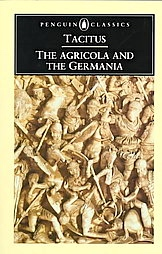 "Tacitus, ""The Agricola and The Germania"" (Penguin Books)"