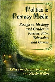 ... Essays on Ideology and Gender in Fiction, Film, Television and Games